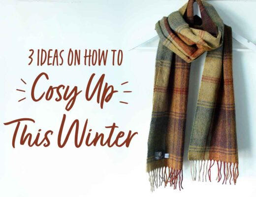 3 Ideas On How To Cosy Up This Winter Blog Woollen Scarf