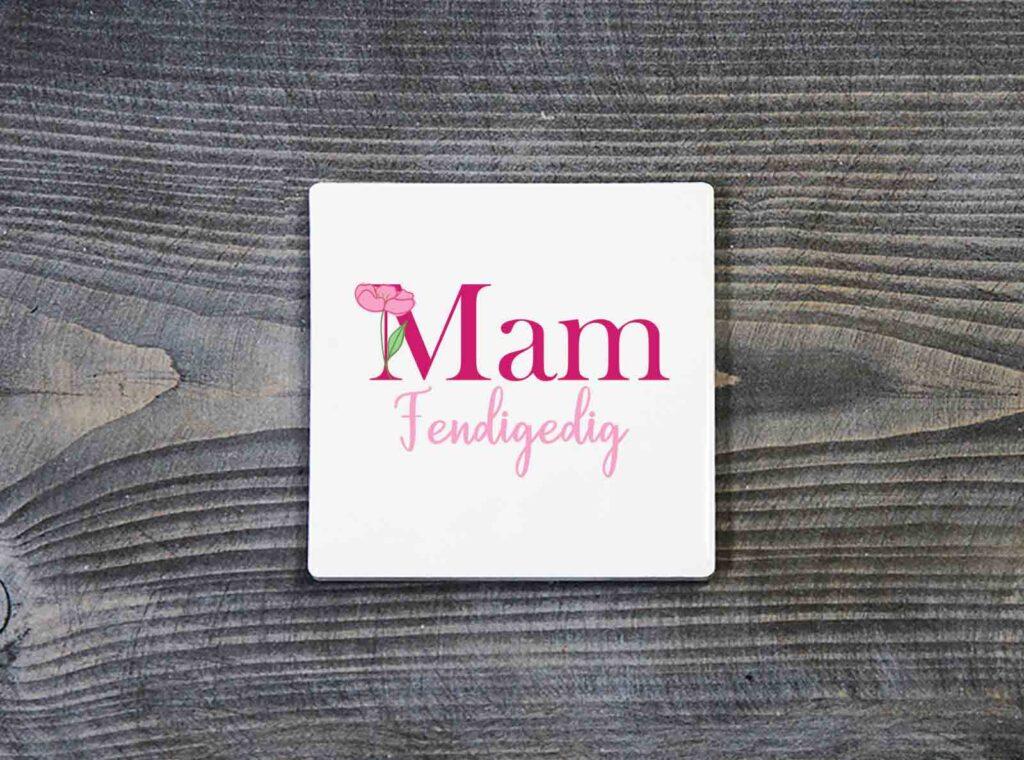 Mam Fendigedig Ceramic Coaster Welsh Mother's Day Gift